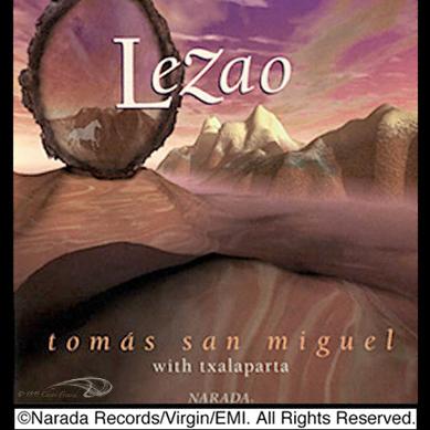 LeZao – Tomas San Miguel w/ Txalaparta [CD Art] (Narada Records/Virgin/EMI)