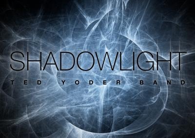 Ted Yoder ShadowLight [Album Art]
